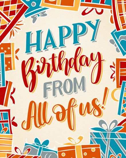 The Best Way To Send A Birthday Group Card Birthday Greetings Quotes Birthday Messages Cards