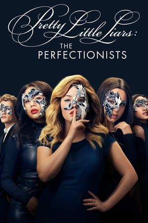 Watch Pretty Little Liars The Perfectionists Tv Shows Online