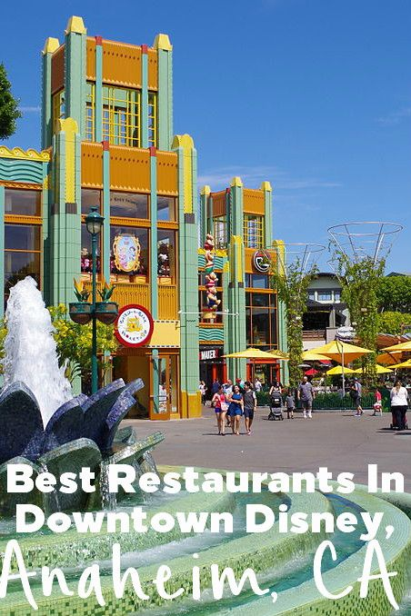 The Best Restaurants In Downtown Disney With Images Downtown