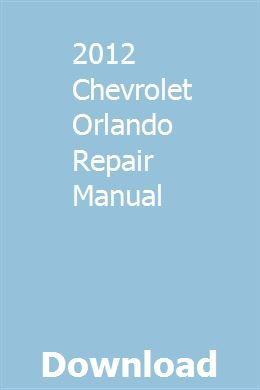 2012 Chevrolet Orlando Repair Manual Pdf Download Online Full Chevrolet Astro Repair Manuals Automatic Washing Machine