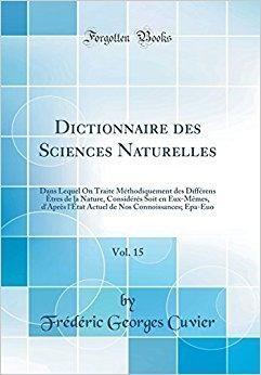 Telecharger Dictionnaire Des Sciences Naturelles Vol 15 Dans Lequel On Traite Methodiquement Des Differens Etres De La Nature C Books Book Publishing Ebook