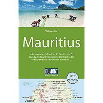 Dumont Reise Handbuch Reisefuhrer Mauritius Mit Extra Reisekarte Reisekarten Reisefuhrer Bucher