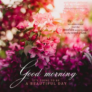 Good Morning Galleries Good Morning Quotes Good Morning Morning Scripture
