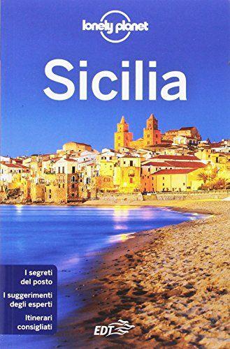 Sicilia Sicilia Lonely Planet Guida Di Viaggio