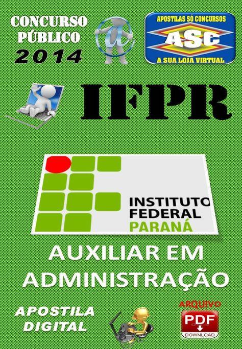 Apostila Do Concurso Publico Ifpr Auxiliar Em Administracao 2014
