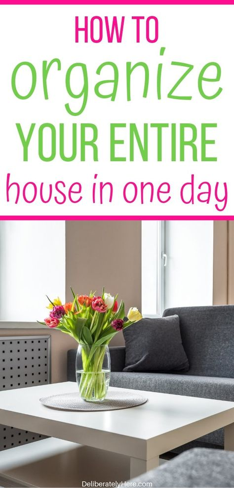 The Only Way To Organize Your Home When It S A Mess Organizing