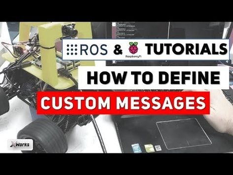 Custom MESSAGES in ROS | Tutorial #5 | ROS and Raspberry Pi