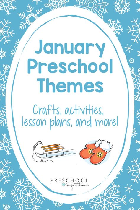 January can be tough in a preschool classroom - make it easier by teaching with themes! Here's a list of January themes with lesson plans, crafts, activities, and lots of other ideas!