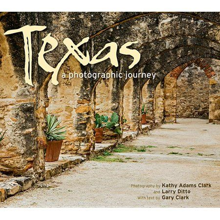 Texas A Photographic Journey Paperback Walmart Com In 2021 Pecos River Big Bend National Park Journey