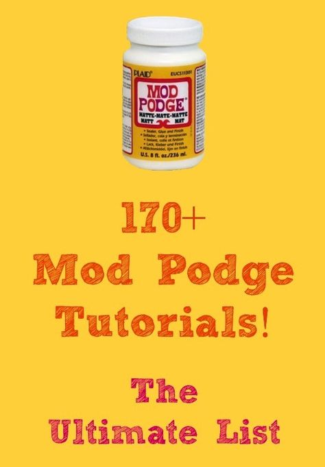 Need an awesome gift idea? Here are 170+ Mod Podge craft tutorials!