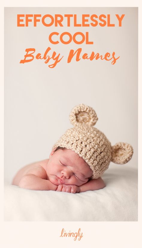 Effortlessly Cool Baby Names