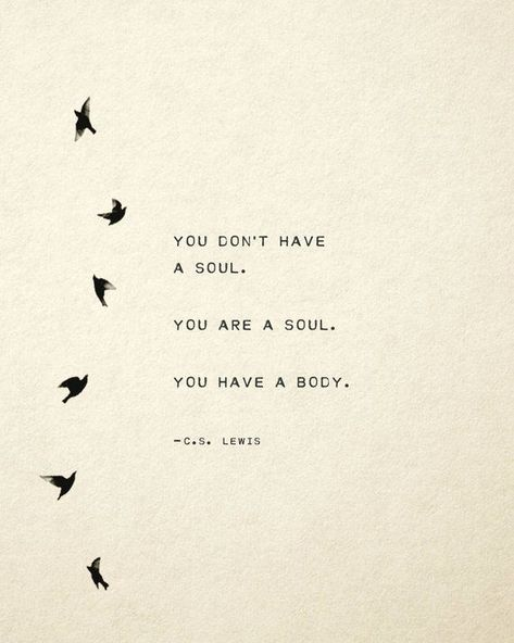 C.S. Lewis quote print, you don't have a soul, you are a soul, poetry art, gift for her, soul quote, wall decor -  - #Art #Decor #Dont #GIFT #Lewis #poetry #Print #Quote #soul #wall