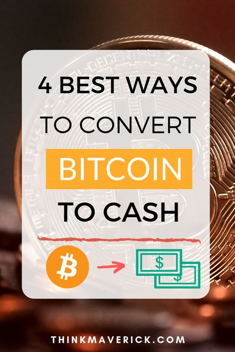 how do i convert bitcoin to cash