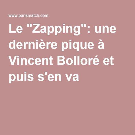 """Le """"Zapping"""": une dernière pique à Vincent Bolloré et puis s'en va"""