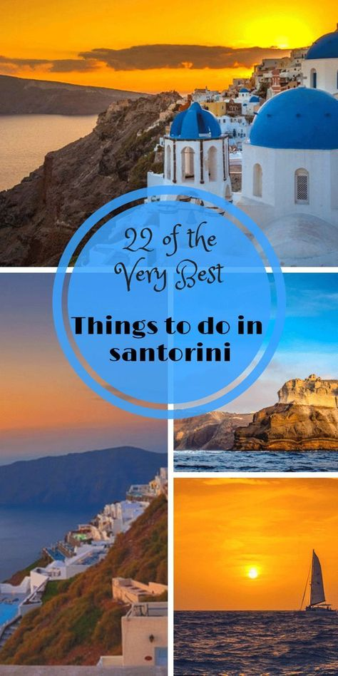 The Very Best Things to do in Santorini