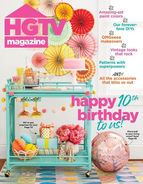 Who's still stylish a decade later? HGTV Magazine! Join the celebration: Grab the Ocotber birthday issue on newsstands now or visit HGTV.com.