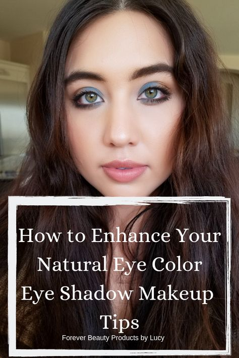 Enhance Natural Eye Color using correct eye shadow colors and outlining your eyes with the proper eyeliner color. Also get informed on beauty makeup tools brushes and their uses. Get eyeshadow tips blue eyes, eyeshadow tips brown eyes, green and hazel eyes. You will find eyeshadow tutorial for beginners with step by step on how to apply eyeshadow. Popular eye shadow color palette and eye shadow makeup tips. Forever Beauty Products by Lucy #eyeshadow #eyemakeup #makeuptips #eyes #makeup #beauty
