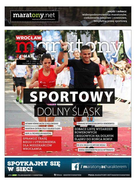 Przeczytaj najnowszy numer gazety Wrocław: Maratony z Charakterem. A w numerze…