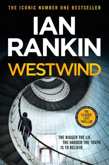 Westwind Ebook By Ian Rankin Rakuten Kobo Ian Rankin Got Books Thriller