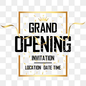 Grand Opening Invitation Shop Open Grand Open Png And Vector With Transparent Background For Free Download In 2021 Grand Opening Invitations Shop Opening Invitation Card Grand Opening