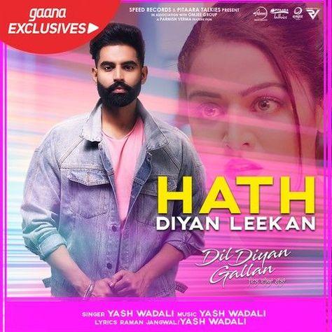 Hath Diyan Leekan Dil Diyan Gallan Yash Wadali Mp3 Song Download Riskyjatt Com Songs Mp3 Song Mp3