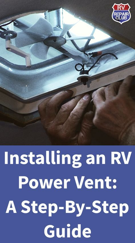 Rv Power Vent Installation A Step By Step Demo Campeurs Renovees Tente Roulotte Roulotte