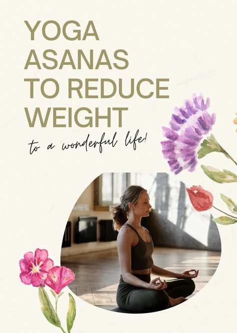 3 Best and effective yoga asanas to Reduce your weight easily. Practice this yoga exercises daily to lose your belly fat and weight fast. Yoga is great way to lose your weight. #yoga #yogaasanas #yogaexercise #yogaposes #yogaposesbeginner #beginneryogaposes #yogaathome #yogaposestolosebellyfat #yogaposestoreduceweight