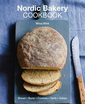 Nordic Bakery Cookbook Hardcover In 2020 Baking Book Scandinavian Food Healthy Baking