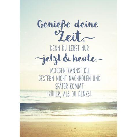 Genie  e deine Zeit #deine #funny_positive_quotes #Genieße #Zeit