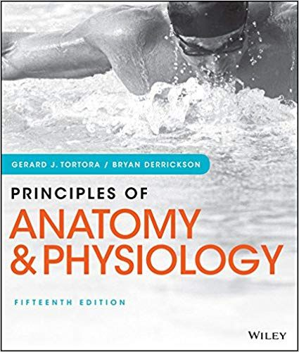 Principles Of Anatomy And Physiology 15th Edition By Gerard J