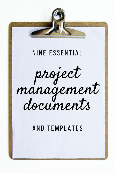 Nine essential project documents (and templates)