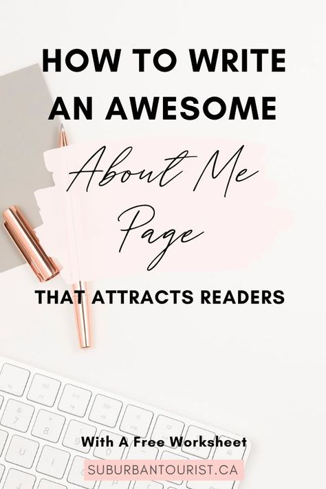 9 Easy Steps To Write An About Me Page For Your Blog