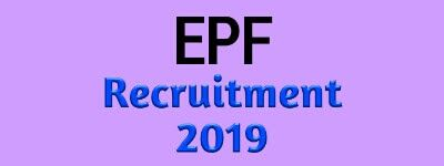 Epf Recruitment 2019 May India Govt Job In Assam Govt Job Of