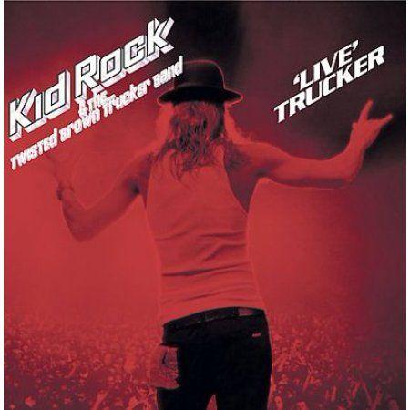 Kid Rock Live Trucker Kid Rock Trucker Vinyl Music