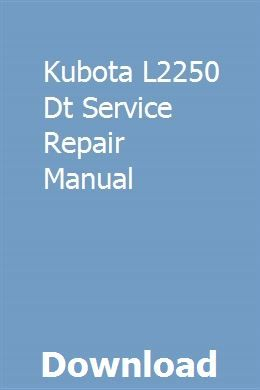Kubota L2250 Dt Service Repair Manual Repair Manuals Nissan Repair
