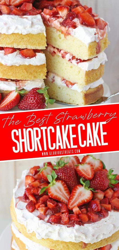 Homemade Strawberry Shortcake, Strawberry Cream Cakes, Strawberry Dessert Recipes, Vanilla Cake With Strawberries, Best Ever Strawberry Cake Recipe, Recipes With Fresh Strawberries, Strawberry Cake From Scratch, Strawberry Shortcake Birthday Cake, Strawberry Shortcake Cheesecake