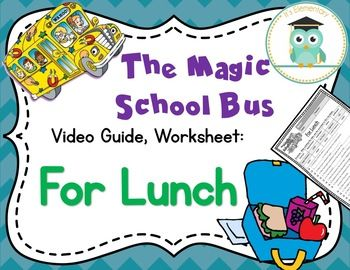 Magic School Bus For Lunch Digestive System Video Guide Worksheet Magic School Bus Videos Magic School Bus Magic School Bus Episodes