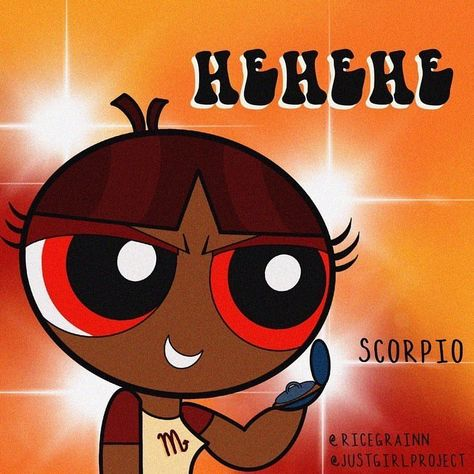 Scorpio, accurate or nah?❤️ #powerpuffgirls #scorpio #zodiacsign