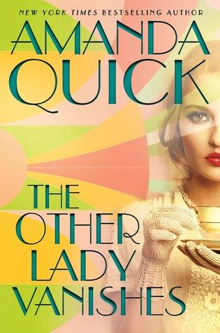 The Other Lady Vanishes by Amanda Quick | Four Star Book