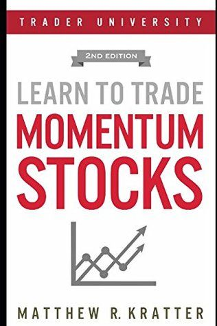Pdf Download Learn To Trade Momentum Stocks By Matthew R Kratter