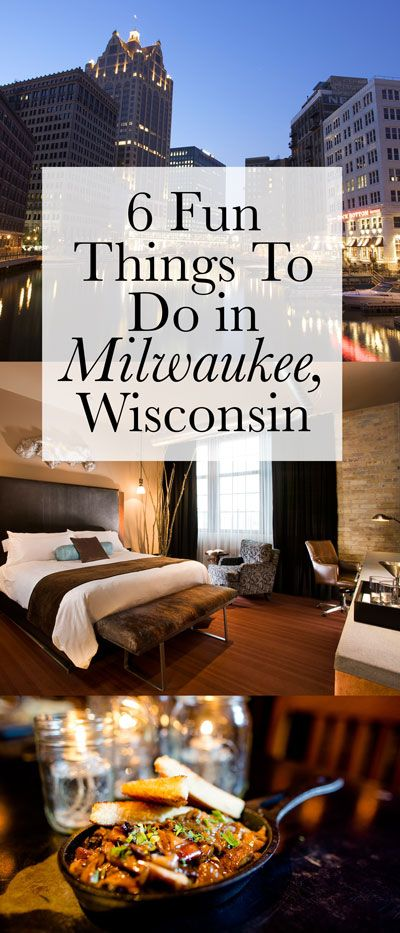 6 Fun Things to Do in Milwaukee, Wisconsin