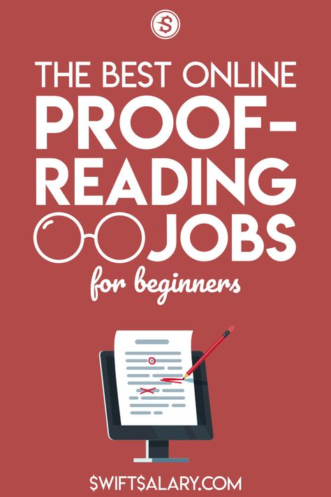 All the Best Online Proofreading Jobs for Beginners (50+) - Swift Salary