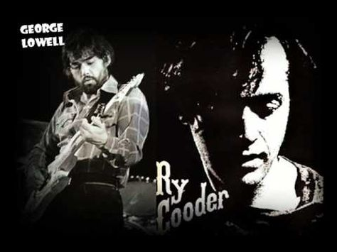 LOWELL GEORGE & RY COODER - FOOL ABOUT A CIGARETTE