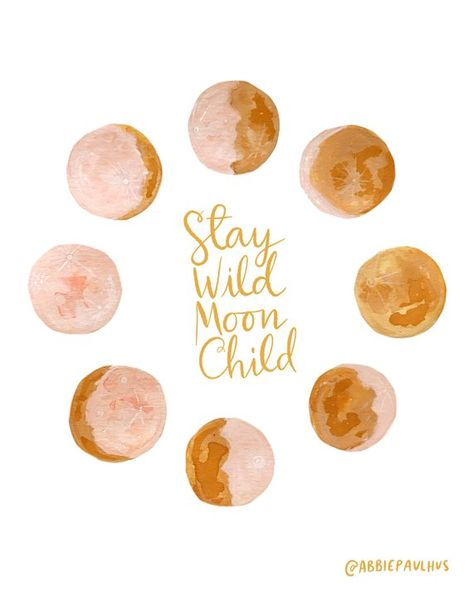 Stay Wild Moon Child - Moon Quote Art Print - 8x10 - gouache watercolor phases chart pink yellow bab