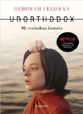 Descargar Unorthodox Mi Verdadera Historia Deborah Feldman 2020 En Pdf Y Epub Gratis Deborah Feldman Feldman Books