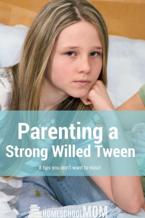 Parenting a Strong Willed Tween                                                                                                                                                     More