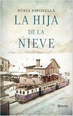 La hija de la nieve, de Nuria Esponellà - Enlace al catálogo: http://benasque.aragob.es/cgi-bin/abnetop?ACC=DOSEARCH&xsqf99=775265