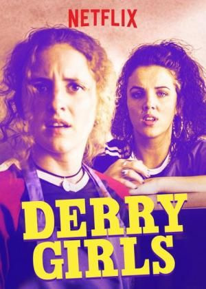 Derry Girls (Serie de TV) | movies and tv in 2019 | Girl