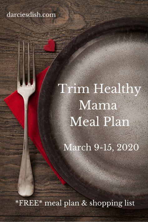 Trim Healthy Mama Meal Plan: 3/9-3/15/20 - A one week meal plan that works with ... -  Trim Healthy Mama Meal Plan: 3/9-3/15/20 – A one week meal plan that works with the Trim Healthy  - #cleaneatingbreakfast #cleaneatingforbeginners #cleaneatinggrocerylist #cleaneatingmealplan #cleaneatingrecipes #cleaneatingrecipesforbeginners #cleaneatingrecipesfordinner #cleaneatingsnacks #healthy #mama #meal #Plan #trim #Week #works