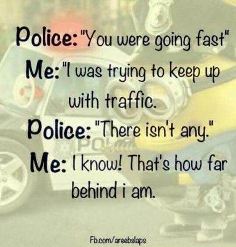 Next time I get pulled over I'm using this!